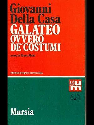 Galateo ovvero de' costumi: Giovanni Della Casa