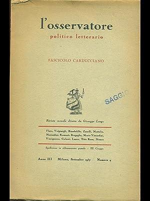 L'osservatore politico letterario Fascicolo carducciano: AA.VV.