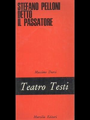 Stefano Pelloni detto il passatore: Massimo Dursi