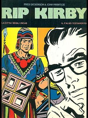 Rip Kirby: La citta' degli incas -: Fred Dickenson -