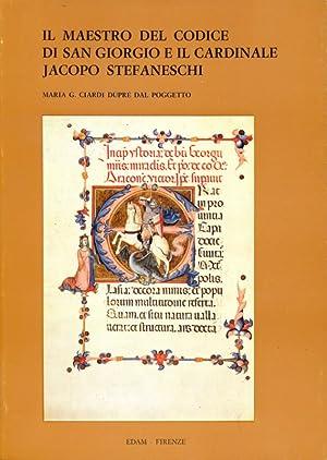 Il maestro del codice di San Giorgio: Maria G.Ciardi Dupre'