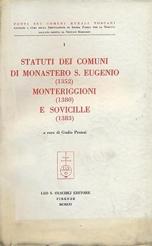 Statuti Comuni Monastero S.Eugenio Monteriggioni (1352 Monteriggioni: a cura di