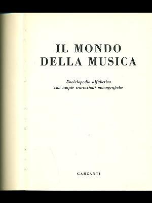 Il mondo della musica: aa.vv.