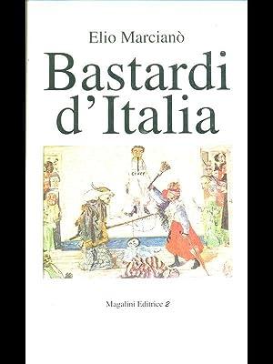 Bastardi d'Italia: Elio Marciano'