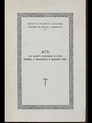 Atti del quarto convegno di studi Borgo: aa.vv.