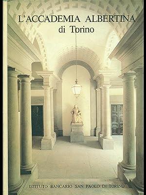 L'Accademia albertina di Torino.: AA.VV.