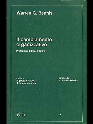 Il cambiamento organizzativo: Warren G. Bennis