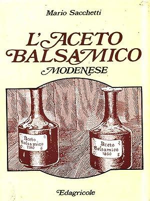 L'aceto balsamico Modenese: Mario Sacchetti