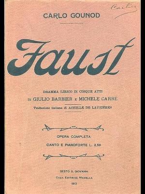 Faust - Canto e pianoforte: Carlo Gounod
