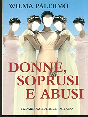 Donne, soprusi e abusi