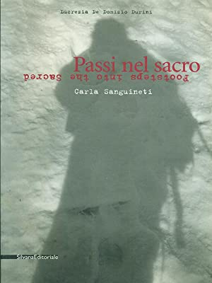 Passi nel sacro Carla Sanguineti: Lucrezia De Domizio