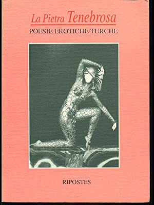 La pietra tenebrosa-Poesie erotiche turche: aa.vv.