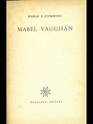 Mabel Vaughan: Maria S.Cummins
