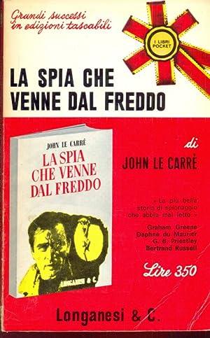 La spia che venne dal freddo: John Le carre'