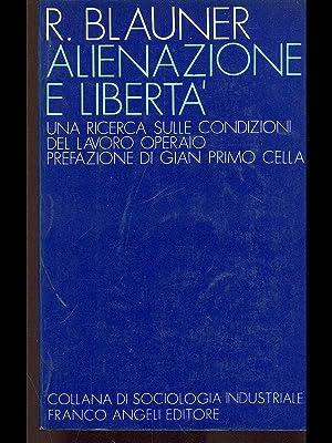 Alienazione e liberta'.: Robert Blauner