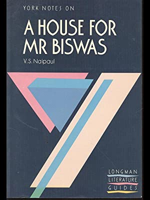 York Notes on a house for Mr: V. S. Naipaul