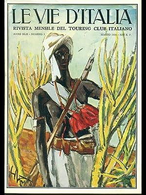 Le vie d'Italia n.3 anno 1936: aa.vv.