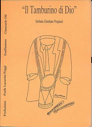 Il tamburino di Dio: Stefania Giordano Vespucci