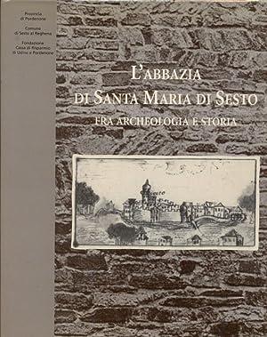 L'abbazia di Santa Maria di Sesto tra: AA.VV.