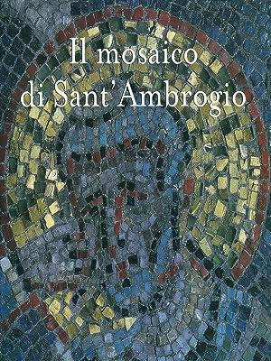 Il mosaico di Sant'Ambrogio