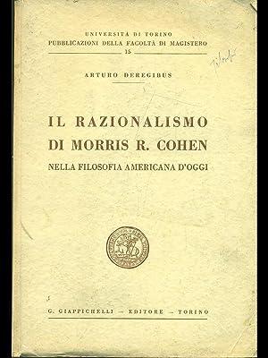 Il razionalismo di Morris R. Cohen nella: Arturo Deregibus