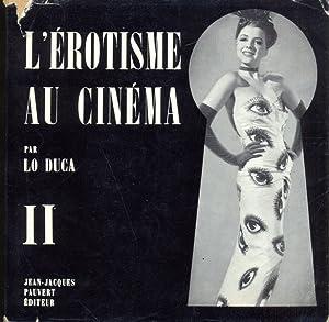 L'erotisme au cinema II - lingua francese: Lo Duca