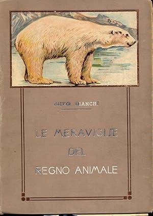 Le meraviglie del regno animale: Piero Bianchi