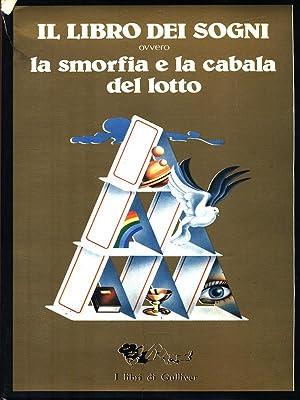 Il libro dei sogni ovvero la smorfia: aa.vv.