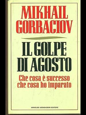 Il golpe di agosto: Mikhail gorbaciov