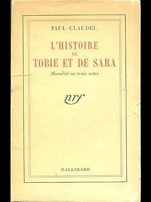 L'histoire de Tobie et de Sara: Paul Claudel