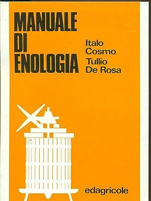 Manuale di enologia-5?edizione: Italo Cosmo-Tullio De