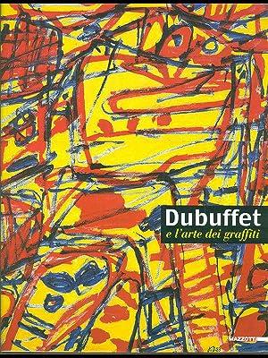 Dubuffet e l'arte dei graffiti: Barilli, Renato