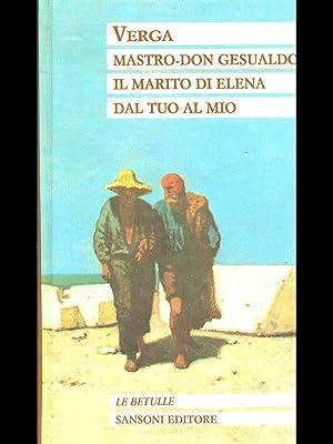 Mastro-Don Gesualdo - Il marito di Elena: Verga