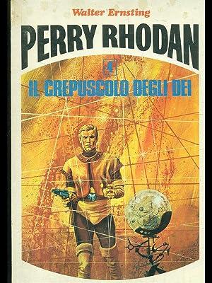 Perry Rhodan: il crepuscolo degli dei: Walter Ernsting
