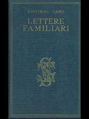 Lettere ai familiari: Annibal Caro
