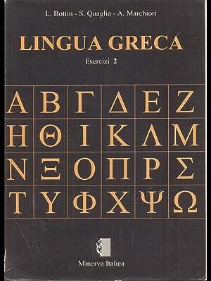 Lingua Greca Esercizi 2: Bottin - Quaglia