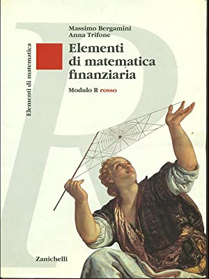 Elementi di matematica finanziaria Modulo R Rosso: Bergamini - Trifone