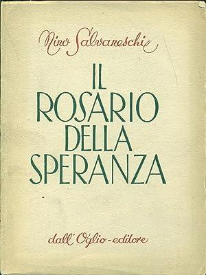 Il rosario della speranza: Nino Salvaneschi