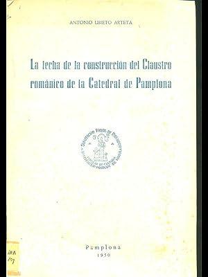 La fecha de la construccion del Claustro: Antonio Ubieto Arteta