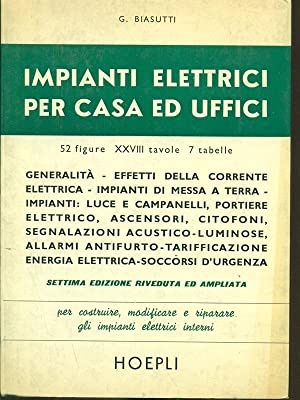 Impianti elettrici per casa ed uffici: G. Biasutti
