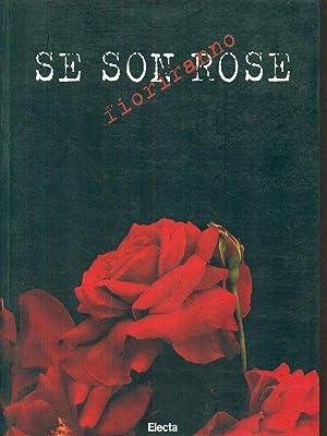 9788843566914 Se Son Rose Fioriranno Italian Edition Abebooks 8843566911