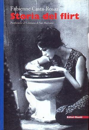 Storia Del Flirt: Casta-Rosaz, Fabienne