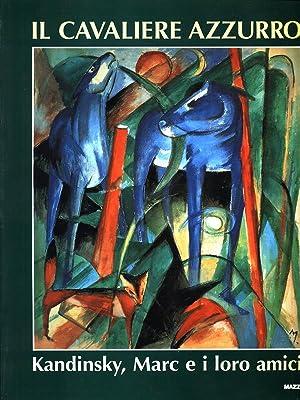 Il cavaliere azzurro - Kandisky, Marc e: Magdalena M.Moeller -