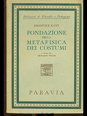 Fondazione della metafisica dei costumi: Emanuele Kant