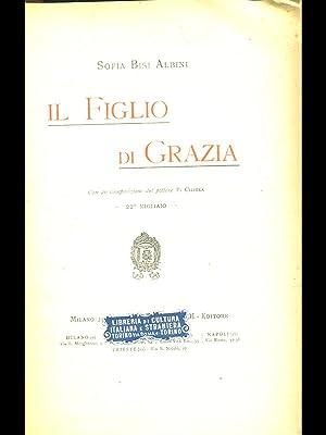 Il figlio di Grazia: Sofia Bisi Albini
