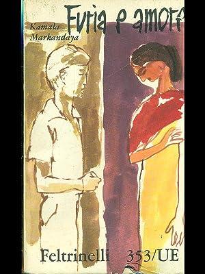 Furia e amore: Pietro grecoKamala Markandaya