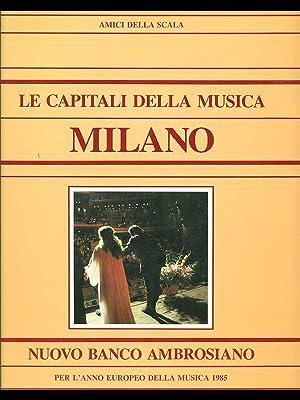 Le capitali della musica: Milano: AA.VV.