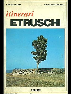 Itinerari etruschi: Vasco Melani -