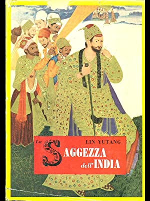 La Saggezza dell'India: Lin Yutang
