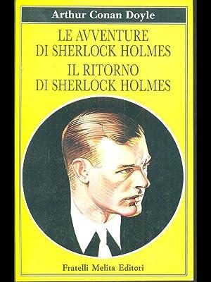 Le avventure di Sherlock Holmes il ritorno: Arthur Conan Doyle